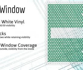Perforated and Laminated Vinyl – Store Front Windows – Auto Rear Windows