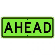 Ahead Sign – Fluorescent Yellow Green