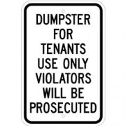 Dumpster For Tenant Use Only Sign