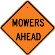 Mowers Ahead Sign